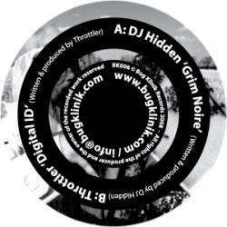 DJ Hidden / Throttler - Grim Noire / Digital I.D.